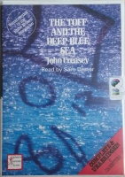 The Toff and the Deep Blue Sea written by John Creasey performed by Sam Dastor on Cassette (Unabridged)